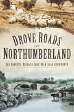 Drove Roads of Northumberland - Ian Roberts