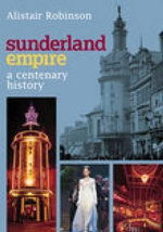 The Sunderland Empire - Alistair Robinson