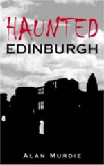 Haunted Edinburgh : A Postcard from Sunny Bunces - Alan Murdie