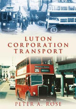 Luton Corporation Transport - Peter A. Rose