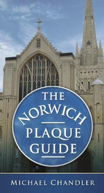 The Norwich Plaque Guide - Michael Chandler