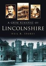 A Grim Almanac of Lincolnshire - Neil R. Storey