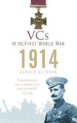 VCs of the First World War : 1914 - Gerald Gliddon