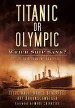 Titanic or Olympic : Which Ship Sank? - Steve Hall
