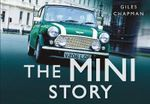 The Mini Story : HISTORY PRESS - Giles Chapman