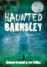 Haunted Barnsley - Richard Bramall