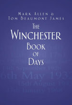 The Winchester Book of Days : With Pen and Wipe-Clean Fold-Out Pages - Mark Allen