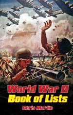 World War II : The Book of Lists - Chris Martin