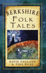 Berkshire Folk Tales : Memories of a Norwegian Childhood - David England