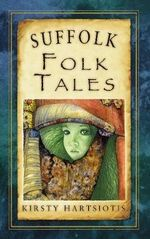 Suffolk Folk Tales - Kristy Hartsiotis