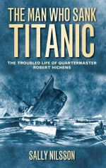 The Man Who Sank Titanic - Sally Nilsson