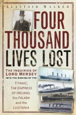 Four Thousand Lives Lost - Alastair Walker