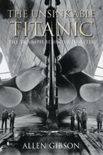 The Unsinkable Titanic - Allen Gibson