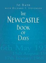 The Newcastle Book of Days - Jo Bath