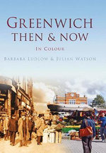 Greenwich Then & Now - Barbara Ludlow