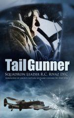 Tail Gunner - R C Rivaz