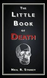 The Little Book of Death - Neil R. Storey