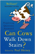 Can Cows Walk Down Stairs? : Perplexing Questions Answered - Paul Heiney