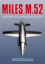 Miles M.52 : Gateway to Supersonic Flight - Captain Eric Brown