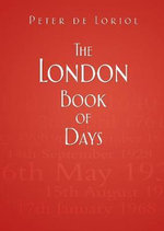 The London Book of Days - Peter de Loriol
