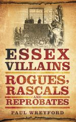 Essex Villains - Paul Wreyford
