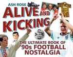 The Ultimate Book of Football Nostalgia : Crafty Conundrums For The Modern Gent - Ash Rose