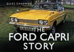 The Ford Capri Story - Giles Chapman