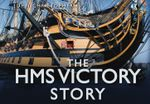 The HMS Victory Story - John Christopher