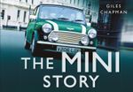 The Mini Story - Giles Chapman