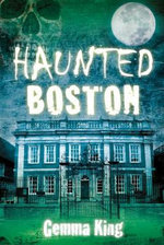 Haunted Boston - Gemma King