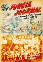 Jungle Journal : Prisoners of the Japanese in Java 1942-1945 - Frank Williams
