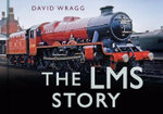 The LMS Story : California Gold, Chinese Migration, and the Making... - David Wragg