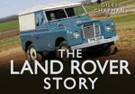 The Land Rover Story - Giles Chapman