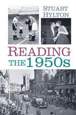 Reading : The 1950s - Stuart Hylton