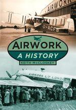 Airwork : A History - Keith McCloskey