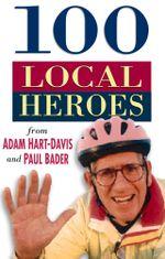 100 Local Heroes - Adam Hart-Davis