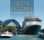 Queen Victoria : A Photographic Journey - Chris Frame
