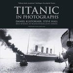 Titanic in Photographs - Daniel Klistorner