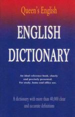 Queen's English : English Dictionary