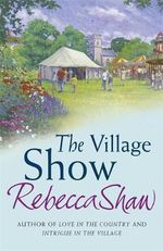 The Village Show : Tales from Turnham Malpas - Rebecca Shaw