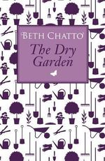 The Dry Garden - Beth Chatto