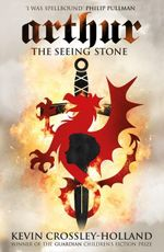 The Seeing Stone : Arthur Trilogy (Paperback) - Kevin Crossley-Holland