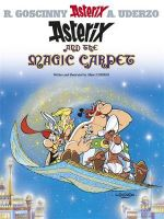 Asterix and the Magic Carpet : 28 : Asterix Series : Book 28 - Goscinny