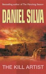 The Kill Artist  : Gabriel Allon Series : Book 12 - Daniel Silva