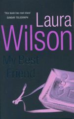 My Best Friend - Laura Wilson