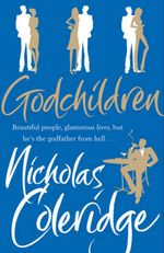 Godchildren - Nicholas Coleridge
