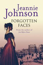 Forgotten Faces : Strong Family Saga - Jeannie Johnson