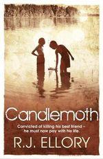 Candlemoth - R. J. Ellory