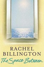 The Space Between - Rachel Billington