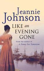 Like an Evening Gone - Jeannie Johnson